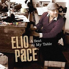 PACE, ELIO - A Seat at my Table