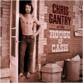 GANTRY, CHRIS - At The House Of Cash