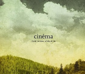 HIGH VIOLETS, THE - CINEMA