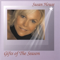 HOUSE, SUSAN - Gifts of the Season