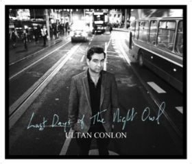 CONLON, ULTAN - Last Days Of The Night Owl