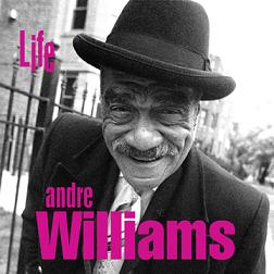 WILLIAMS, ANDRE - LIFE