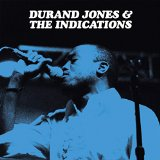 JONES, DURAND & THE INDICATIONS - Now I'm Gone