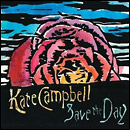 CAMPBELL, KATE - SAVE THE DAY