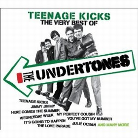 UNDERTONES, THE - TEENAGE KICKS - THE VERY BEST OF THE UNDERTONES
