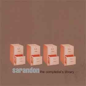 SARANDON - THE COMPLETISTS LIBRARY