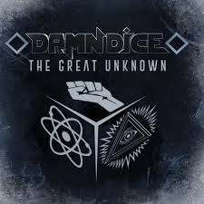 Damn Dice - The Great Unknown
