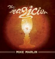 Marlin, Mike - The Magician