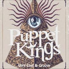 Puppet Kings - Very Cool & Groovy (EP)
