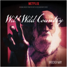 WAY, BROCKER - Wild Wild Country OST