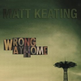 KEATING, MATT - WRONG WAY HOME